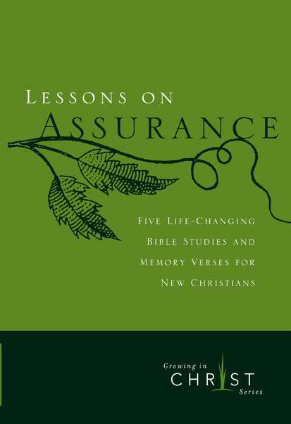 Lessons On Assurance (Growing In Christ Series)