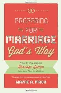 Preparing For Marriage God's Way (2nd Edition)
