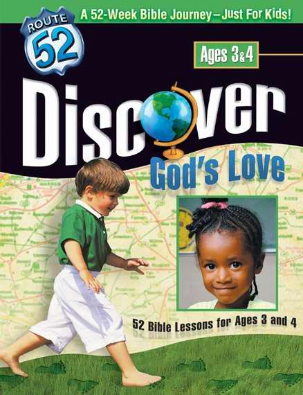 Discover God's Love Curriculum (Ages 3 & 4) (Route 52)