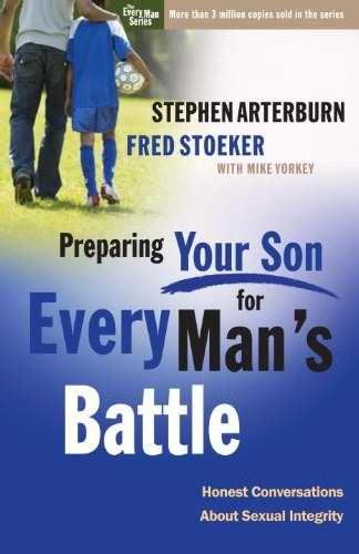 Preparing Your Son For Every Mans Battle Study Guide