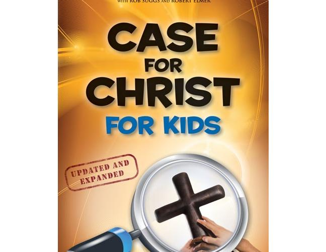 The Case For Christ For Kids (Updated)