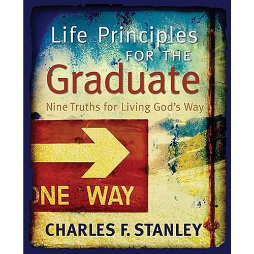 Life Principles For The Graduate