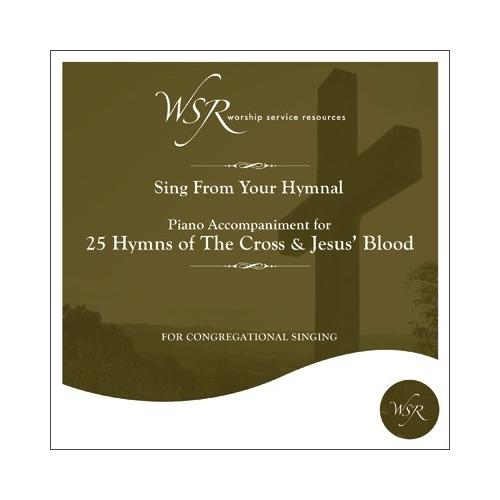 Audio CD-25 Hymns-Cross And Jesus Blood-Piano Accompaniment