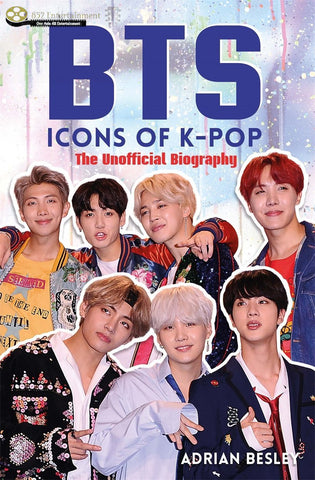 BTS: Icons of K-Pop by Adrian Besley - 852 Entertainment