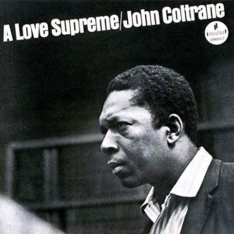 JOHN COLTRANE A Love Supreme - 852 Entertainment