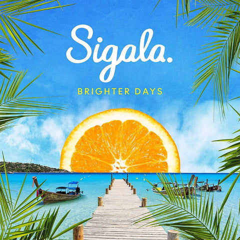 SIGALA Brighter Days - 852 Entertainment