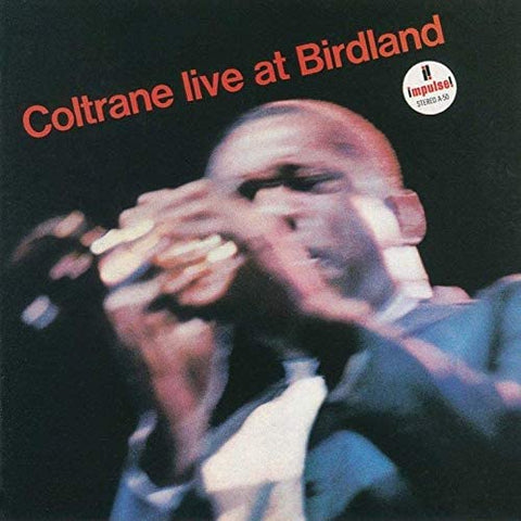 JOHN COLTRANE Coltrane Live at Birdland - 852 Entertainment
