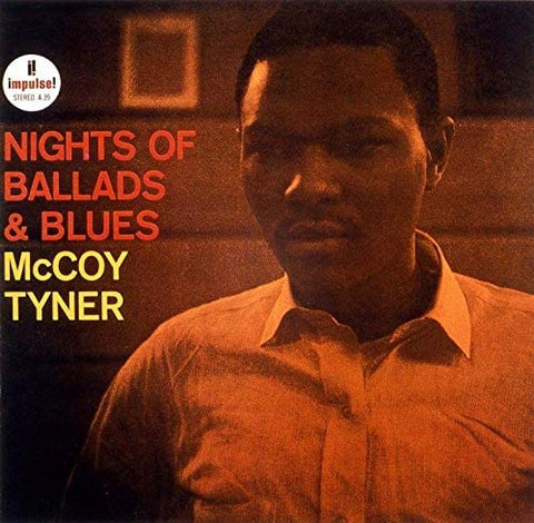 MCCOY TYNER Nights of Ballads & Blues - 852 Entertainment