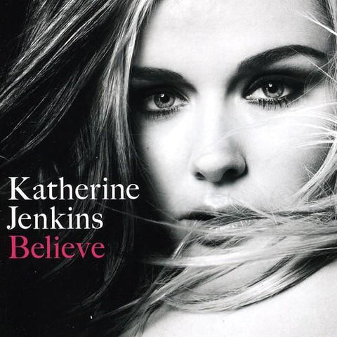 KATHERINE JENKINS Believe: Special Edition - 852 Entertainment