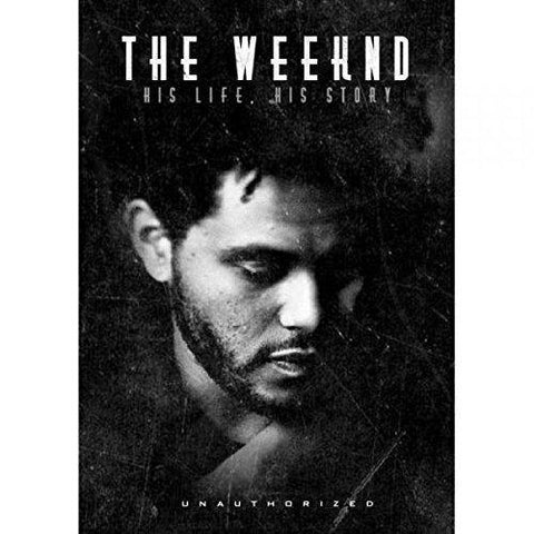 Weeknd - The Weeknd: His Life His Story DVD (Region 1) 2015