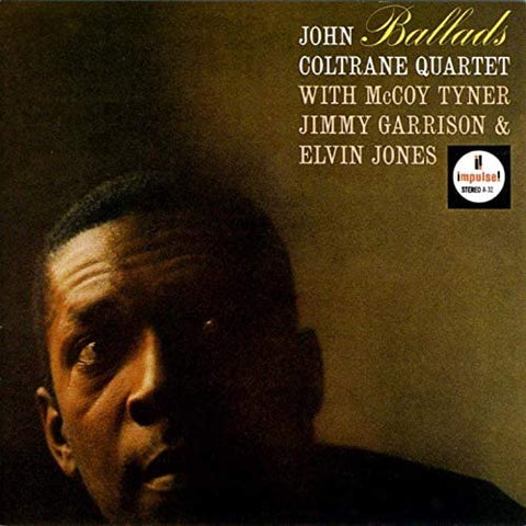 JOHN COLTRANE QUARTET Ballads - 852 Entertainment