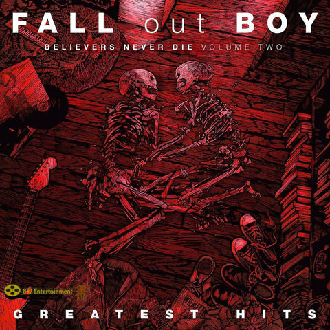 FALL OUT BOY Believers Never Die Vol. 2