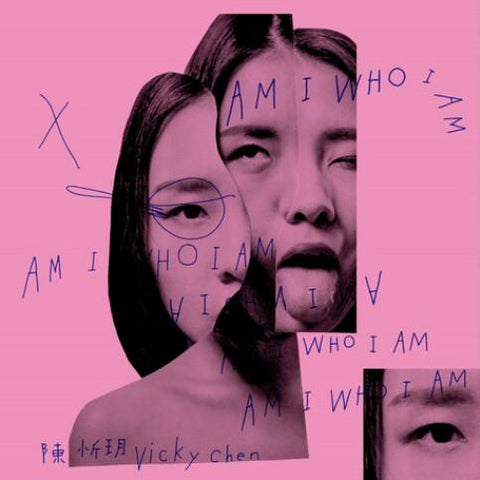 VICKY CHEN Am I Who I Am - 852 Entertainment