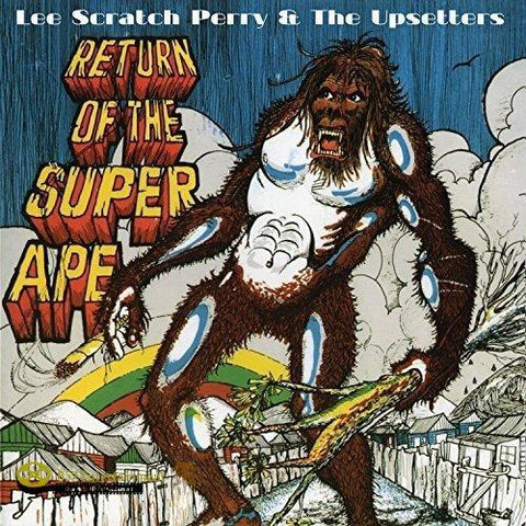 "LEE ""SCRATCH"" PERRY  & THE UPSETTERS Return of the Super Ape"