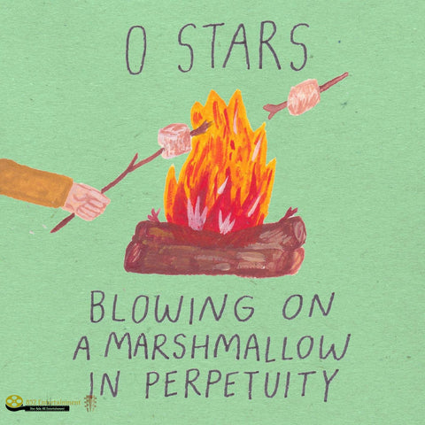 0 STARS Blowing on a Marshmallow in Perpetuity
