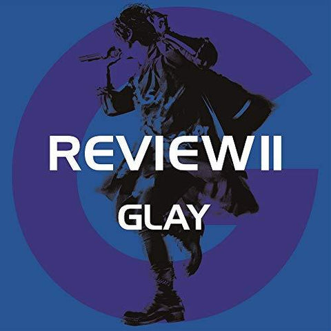 GLAY REVIEW II ~BEST OF GLAY~