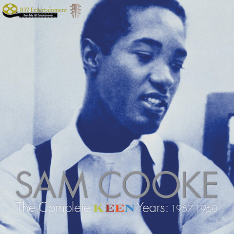 SAM COOKE Sam Cooke: The Complete Keen Years 1957-1960 - 852 Entertainment