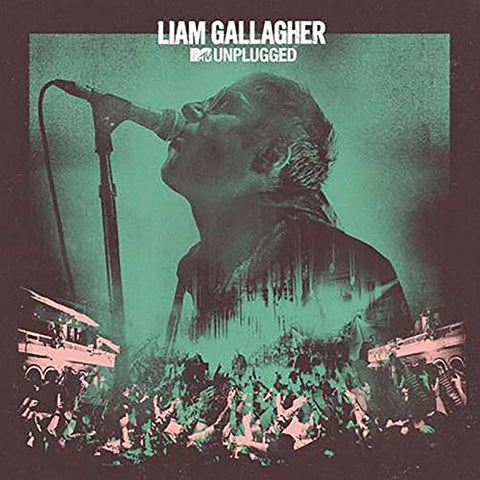 LIAM GALLAGHER MTV Unplugged (Live At Hull City Hall)
