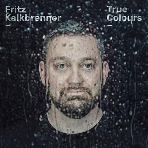 FRITZ KALKBRENNER True Colours