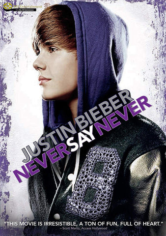 JUSTIN BIEBER Justin Bieber: Never Say Never - 852 Entertainment