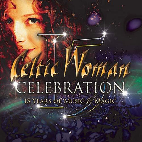 CELTIC WOMAN Celebration - 15 Years Of Music & Magic