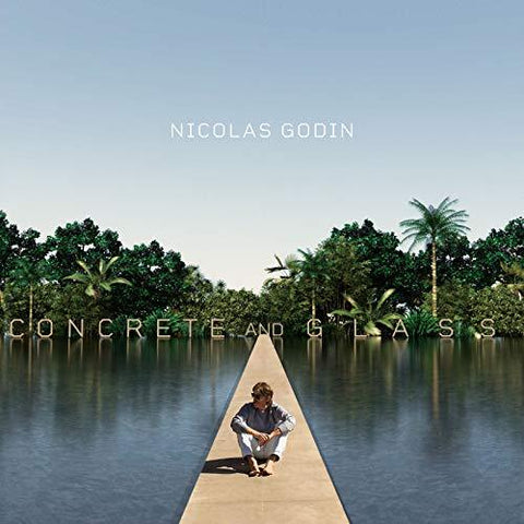 NICOLAS GODIN Concrete And Glass