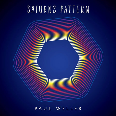 PAUL WELLER Saturns Pattern - 852 Entertainment