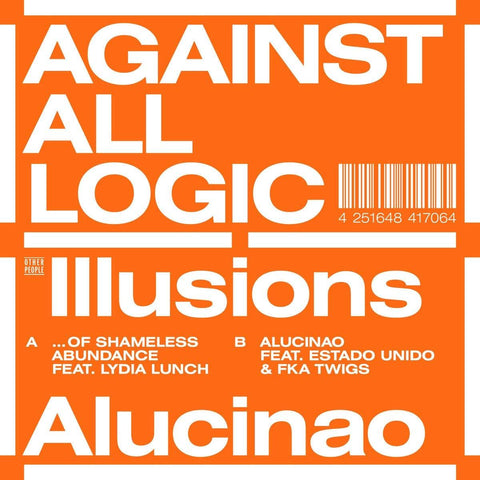 AGAINST ALL LOGIC (Nicolas Jaar) Illusions Of Shameless Abundance / Alucinao - 852 Entertainment