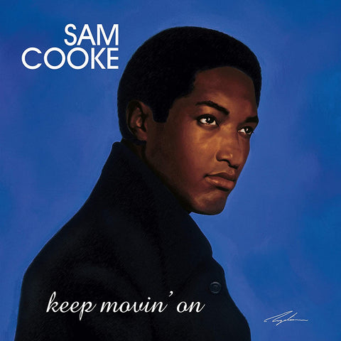 SAM COOKE Keep Movin' On - 852 Entertainment