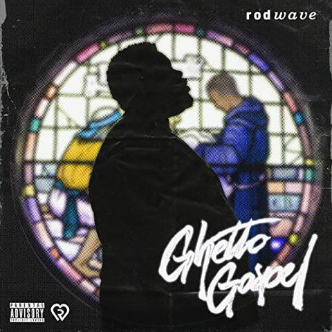 ROD WAVE Ghetto Gospel