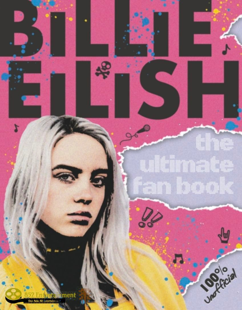 BILLIE EILISH The Ultimate Fan Book (100% Unofficial)