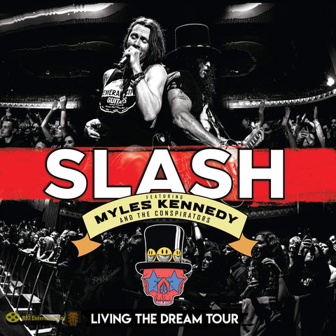 SLASH FEATURING MYLES KENNEDY & THE CONSPIRATORS Living The Dream Tour