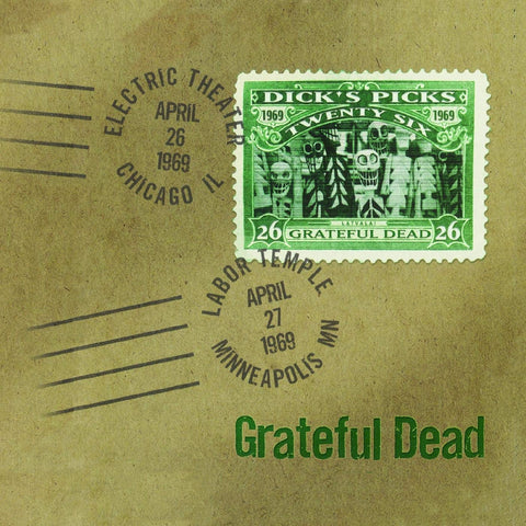 GRATEFUL DEAD Dick's Picks Vol. 26—4/26/69 Electric Theater, Chicago, IL 4/27/69 Labor Temple Minneapolis, MN