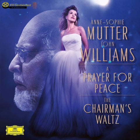 "ANNE‐SOPHIE MUTTER / JOHN WILLIAMS The Chairman's Waltz (From ""Memoirs Of A Geisha"") / A Prayer For Peace (From ""Munich"") - 852 Entertainment"