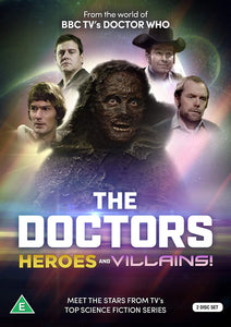 THE DOCTORS: DR WHO HEROES & VILLAINS