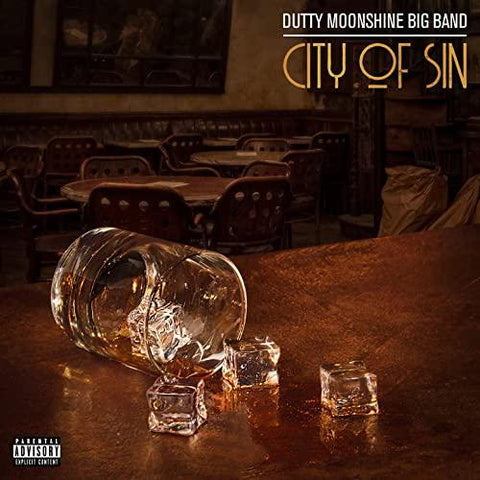 DUTTY MOONSHINE BIG BAND City Of Sin