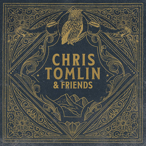 CHRIS TOMLIN Chris Tomlin & Friends