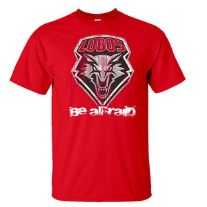 UNM Be Afraid Red Tee