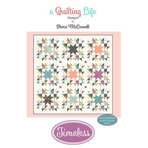 Timeless from a Quilting Life Designs by Sherri McConnel for Moda