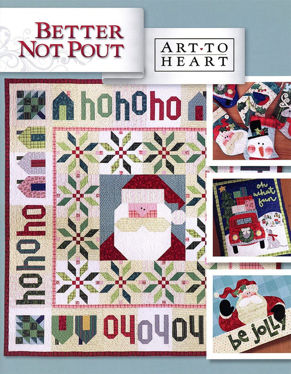 Better Not Pout by Nancy Halvorsen of Art to Heart Quilts