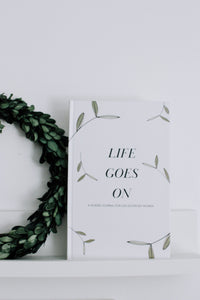 PREORDER Life Goes On Journal - Case Bound