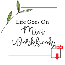Load image into Gallery viewer, Life Goes On - LDS Divorce Mini Workbook Download