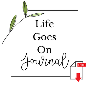Life Goes On Journal - Downloadable PDF
