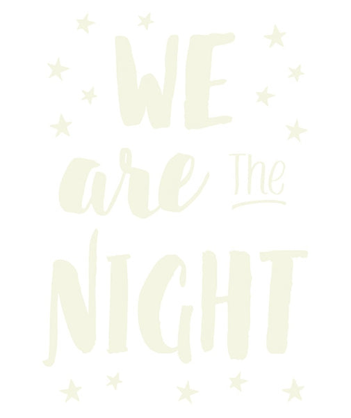 Stickers étoiles phosphorescentes We are the night