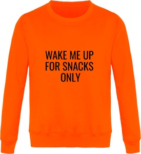 Sweat Col Rond THEFRENCHTRAVELER - Wake Me Up For Snacks Only - The French Traveler Store