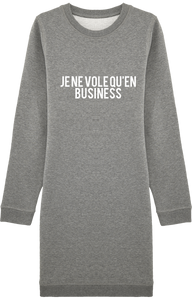 Robe Sweat-Shirt à Col Rond THEFRENCHTRAVELER - Je Ne Vole Qu'En Business - The French Traveler Store