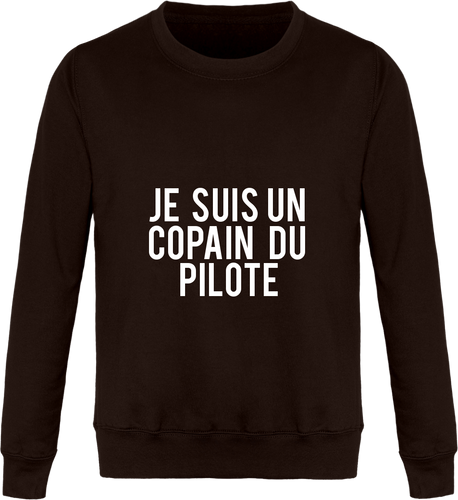 Sweat Col Rond Unisexe THEFRENCHTRAVELER - Je Suis Un Copain Du Pilote - The French Traveler Store