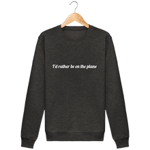 Charger l'image dans la galerie, Sweat Col rond THEFRENCHTRAVELER - I'd Rather Be On The Plane - The French Traveler Store