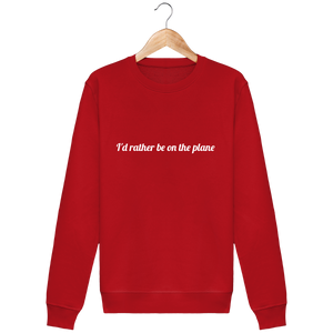 Sweat Col rond THEFRENCHTRAVELER - I'd Rather Be On The Plane - The French Traveler Store