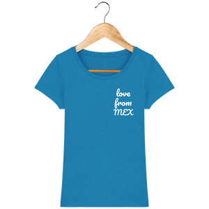 Tee Shirt Femme en coton Bio - THEFRENCHTRAVELER - LOVE FROM MEX - The French Traveler Store